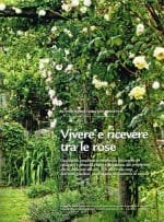 Vivere e ricevere tra le rose